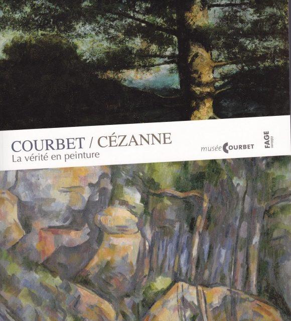 Courbet/Cezanne, La Vérité en peinture