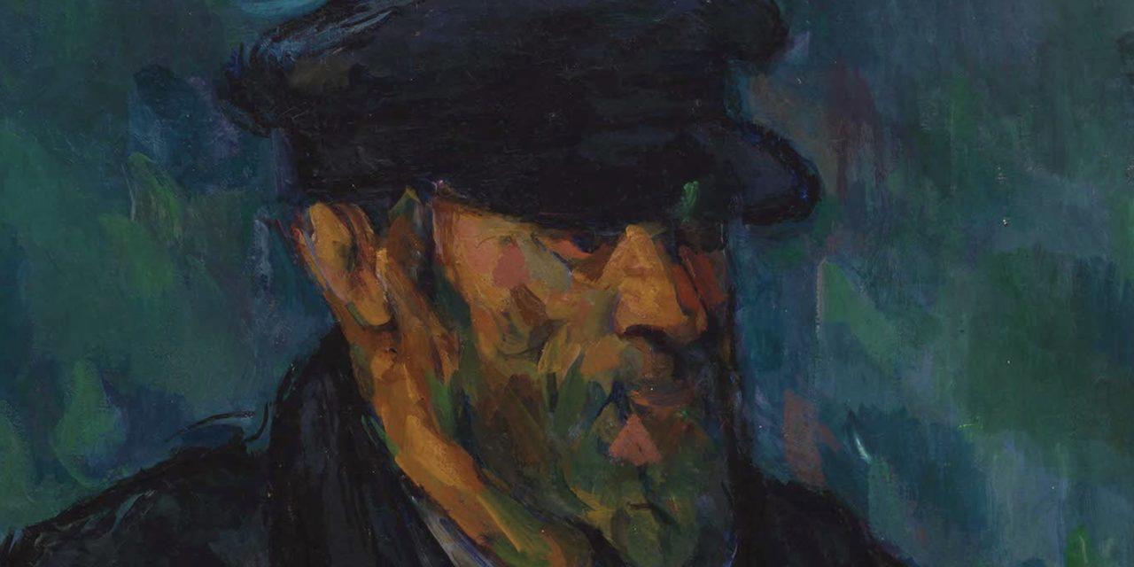 Le Vieux à la casquette, ou le grand coeur de Cezanne