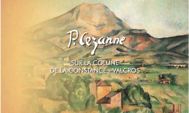 Cezanne sur la colline de la Constance – Valcros