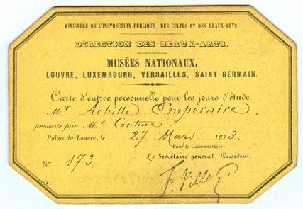 1873, le laissez-passer qui donne liberté à Emperaire pour qu'il visite le Louvre et les musées (don de Pierre Chiappetta).