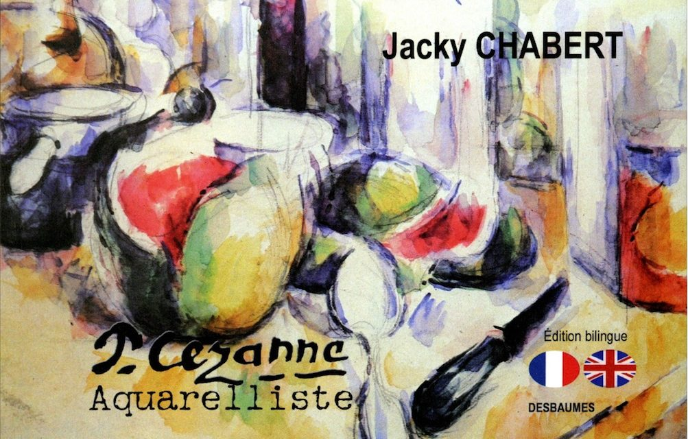 Paul Cezanne aquarelliste – Jacky Chabert