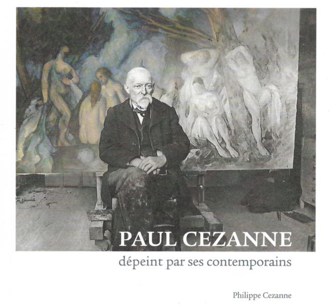 Paul Cezanne dépeint par ses contemporains – Philippe Cezanne